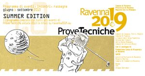 Prove Tecniche  Ravenna 2019 Summer Edition